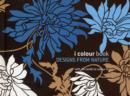 Image for I Colour Book: Designs From Nature