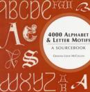 Image for 4000 alphabet and letter motifs  : a sourcebook