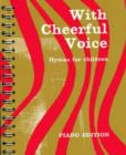 Image for With Cheerful Voice : Hymns for Children