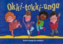 Image for Okki-tokki-unga  : action songs for children