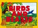 Image for Birds and Beasts : Animal Songs, Games and Activities