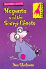 Image for Magenta and the scary ghosts