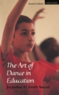 Image for The art of dance in education