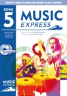 Image for Music express  : lesson plans, recordings and photocopiable activities: Year 5