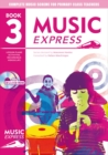 Image for Music express  : lesson plans, recordings, activities, photocopiables and videoclips: Year 3