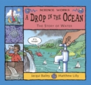 Image for A drop in the ocean  : the story of water