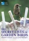 Image for The secret lives of garden birds