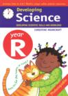 Image for Developing science: Year R