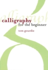 Image for Calligraphy for the Beginner