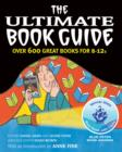 Image for The ultimate book guide  : over 600 great books for 8-12s