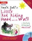 Image for Roald Dahl's Little Red Riding Hood and the Wolf  : a howlingly hilarious musical