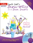 Image for Roald Dahl's Snow-White and the Seven Dwarfs : A Glittering Galloping Musical