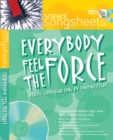 Image for Everybody Feel the Force : A Cross-Curricular Song by David Sheppard