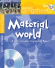 Image for Material World : A Cross-Curricular Song by Suzy Davies