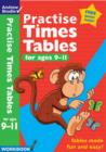 Image for Practise times tables: For ages 9-11