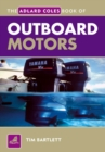 Image for The Adlard Coles book of outboard motors