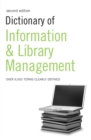 Image for Dictionary of information and library management