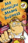 Image for Ma Moosejaw means business