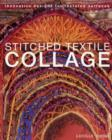 Image for Stitched textile collage  : innovative designs for textured surfaces