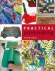 Image for Practical printmaking