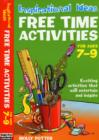 Image for Free time activitiesFor ages 7-9 : For Ages 7-9