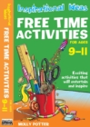 Image for Free time activitiesFor ages 9-11 : For Ages 9-11