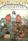 Image for Cassandra's daughter  : a history of psychoanalysis in Europe and America
