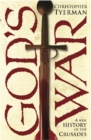 Image for God's war  : a new history of the Crusades