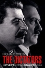 Image for The dictators  : Hitler's Germany and Stalin's Russia
