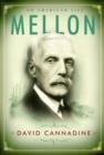 Image for Mellon  : an American life