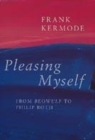 Image for Pleasing myself  : from Beowulf to Philip Roth