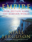 Image for Empire  : how Britain made the modern world