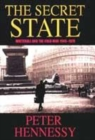 Image for The secret state  : Whitehall and the Cold War