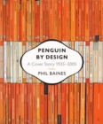 Image for Penguin by design  : a cover story 1935-2005