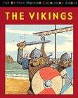 Image for The British Museum Colouring Book of The Vikings