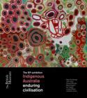 Image for Indigenous Australia  : enduring civilisation