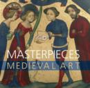 Image for Masterpieces of medieval art