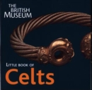 Image for The British Museum little book of Celts