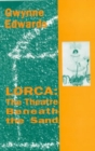 Image for Lorca : The Theatre Beneath the Sand