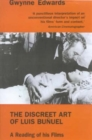 Image for The discreet art of Luis Bunuel  : a reading of his films