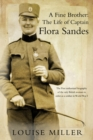 Image for A fine brother: the life of Captain Flora Sandes