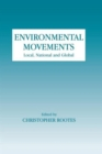 Image for Environmental movements  : local, national and global