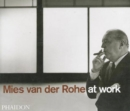 Image for Mies van der Rohe at work