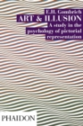 Image for Art and illusion  : a study in the psychology of pictorial representation