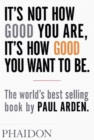 Image for It's not how good your are, it's how good you want to be