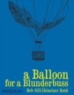 Image for A Balloon for a Blunderbuss
