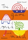 Image for The Game of Mix and Match