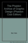 Image for The Phaidon Archive of Graphic Design (Phaidon Club Edition)