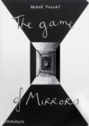 Image for The game of mirrors