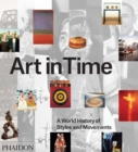 Image for Art in time  : a world history of styles and movements